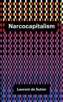 Narcocapitalism: Life in the Age of Anaesthesia