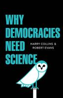Why Democracies Need Science