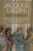Transference: The Seminar of Jacques Lacan, Book VIII, Book 8