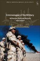 Criminologies of the Military: Militarism, National Security and Justice
