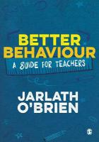 Better Behaviour: A Guide for Teachers