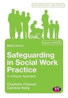 Safeguarding in Social Work Practice: A Lifespan Approach 2nd Revised edition