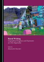 Rural Writing: Geographical Imaginary and Expression of a New Regionality Unabridged edition
