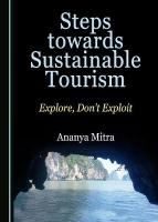 Steps towards Sustainable Tourism: Explore, Don't Exploit Unabridged edition