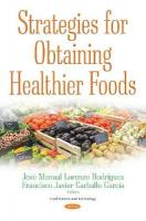 Strategies for Obtaining Healthier Foods