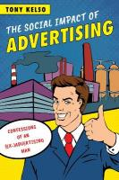 Social Impact of Advertising: Confessions of an (Ex-)Advertising Man