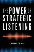 Power of Strategic Listening