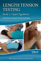 Length Tension Testing Book 2, Upper Quadrant: A Workbook of Manual Therapy Techniques 2nd Revised ed.