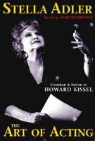 Stella Adler: The Art of Acting