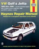 VW Golf and Jetta Automotive Repair Manual: 1993 to 1998 2nd Revised edition
