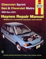Chevrolet Sprint & Geo/Chevrolet Metro (85 - 01): 1985 to 2001 3rd Revised edition