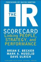 HR Scorecard: Linking People, Strategy, and Performance