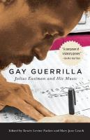 Gay Guerrilla: Julius Eastman and His Music