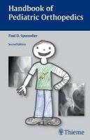Handbook of Pediatric Orthopedics 2nd Revised edition