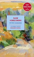 Slow Homecoming Revised ed.
