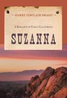 Suzanna: A Romance of Early California