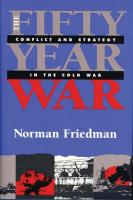 Fifty-Year War: Conflict and Strategy in the Cold War New edition