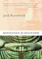 Meditation for Beginners Abridged edition