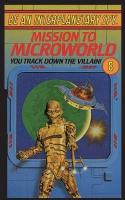 Be an Interplanetary Spy: Mission to Microworld 2nd ed.
