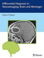 Differential Diagnosis in Neuroimaging: Brain and Meninges: Brain and Meninges