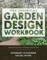 Essential Garden Design Workbook: Completely Revised and Expanded Third Edition 3rd