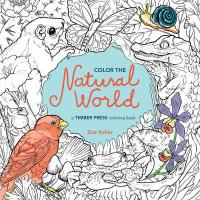 Color the Natural World: A Timber Press Coloring Book