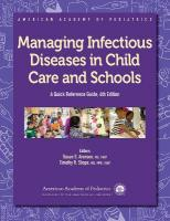 Managing Infectious Diseases in Child Care and Schools 4th Revised edition