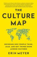 Culture Map (INTL ED): Decoding How People Think, Lead, and Get Things Done Across Cultures