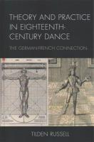 Theory and Practice in Eighteenth-Century Dance: The German-French Connection