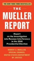 Mueller Report: Report on the Investigation into Russian Interference in the 2016   Presidential Election