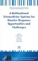 A Multinational Telemedicine Systems for Disaster Response: Opportunities and Challenges
