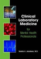 Clinical Laboratory Medicine for Mental Health Professionals