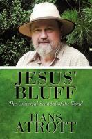 Jesus' Bluff: The Universal Scandal of the World