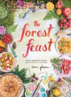 Forest Feast: Simple Vegetarian Recipes from My Cabin in the Woods