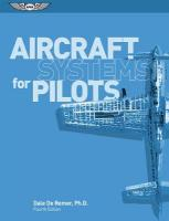 Aircraft Systems for Pilots ASA 4th Edition
