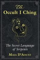 Occult I Ching: The Secret Language of Serpents