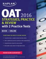 Kaplan Oat 2016 Strategies, Practice, and Review with 2 Practice Tests: Book plus Online