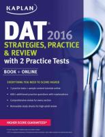 Kaplan DAT 2016 Strategies, Practice, and Review with 2 Practice Tests: Book plus Online