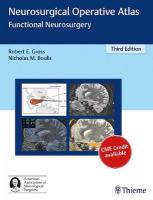 Neurosurgical Operative Atlas: Functional Neurosurgery 3rd New edition