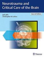 Neurotrauma and Critical Care of the Brain 2nd New edition