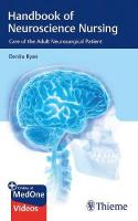 Handbook of Neuroscience Nursing: Care of the Adult Neurosurgical Patient
