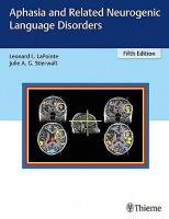 Aphasia and Related Neurogenic Language Disorders 5th New edition