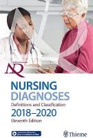 Nursing Diagnoses: Definitions & Classification 2018-2020<br> 11th New edition