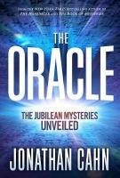 Oracle, The: The Jubilean Mysteries Unveiled