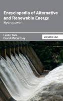 Encyclopedia of Alternative and Renewable Energy: Volume 32 (Hydropower)