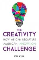 Creativity Challenge: How We Can Recapture American Innovation