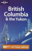 British Columbia and the Yukon 4th Revised edition