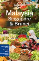 Lonely Planet Malaysia, Singapore & Brunei 13th Revised edition