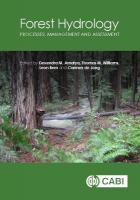 Forest Hyd: Processes, Management and Assessment