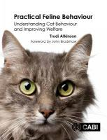 Practical Feline Behaviour: Understanding Cat Behaviour and Improving Welfare